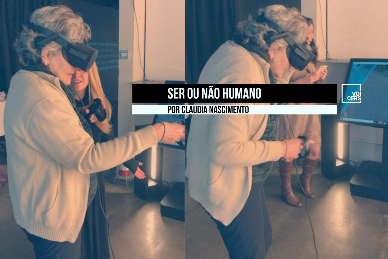 Ser ou não Humano | por Claudia Nascimento