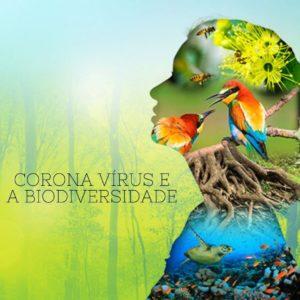 Coronavírus e a Biodiversidade