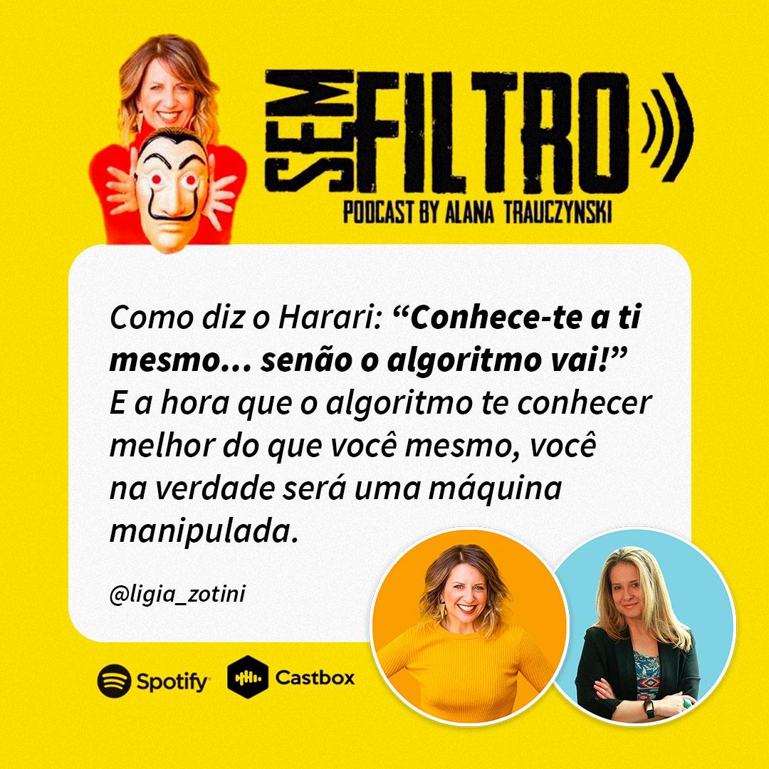 Sem Filtro com Alana Trauczynski & Ligia Zotini