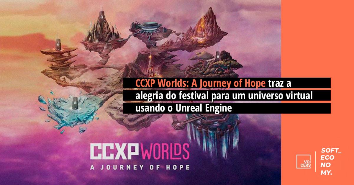CCXP Worlds: A Journey of Hope traz a alegria do festival para um universo virtual usando o Unreal Engine