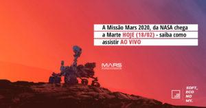 A Missão Mars 2020, da NASA chega a Marte HOJE (18/02) – saiba como assistir AO VIVO