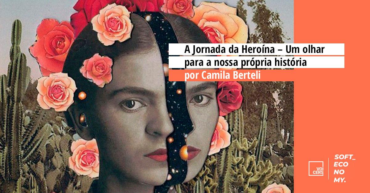 A Jornada da Heroína – Um olhar para a nossa própria história