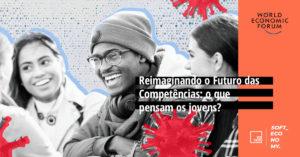 Reimaginando o Futuro das Competências: o que pensam os jovens?
