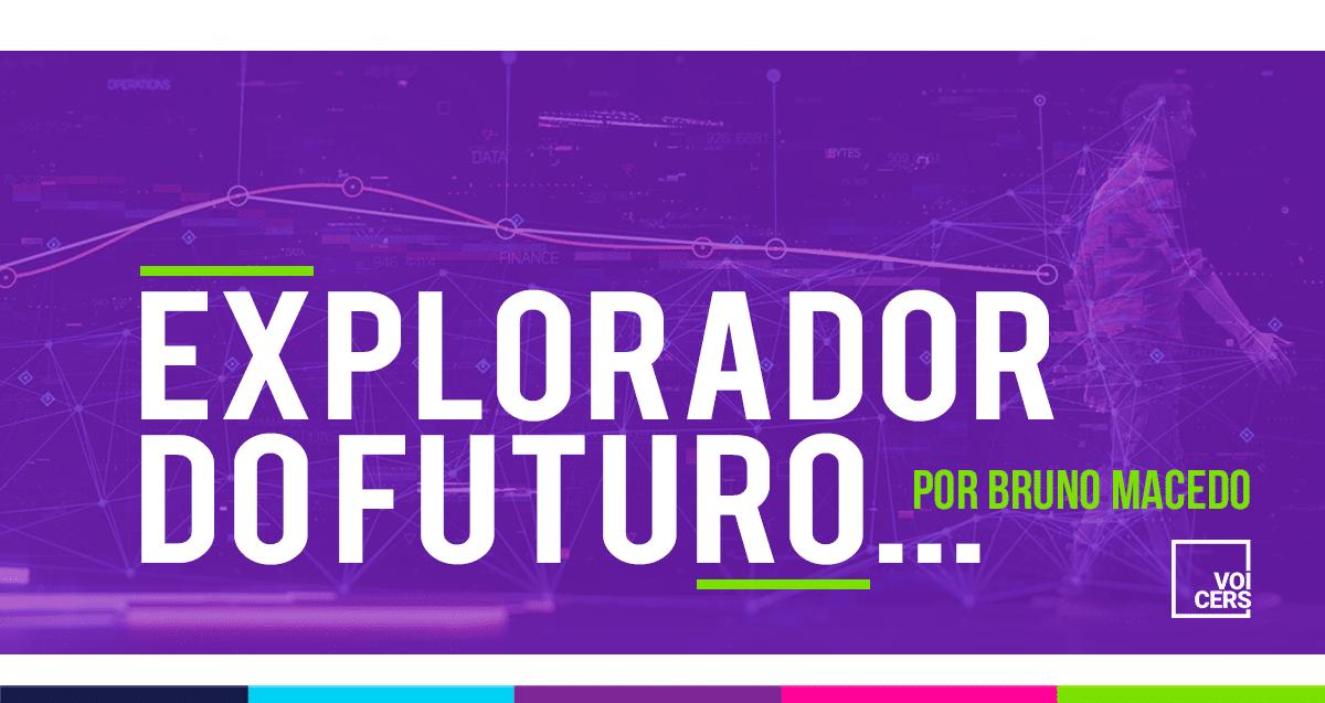 Explorando o Futuro com Bruno Macedo