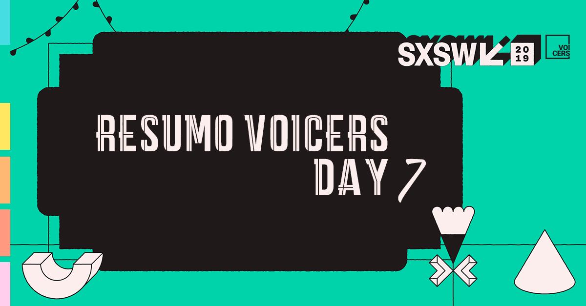SXSW 2019 | Futuro do Dinheiro | Day 7