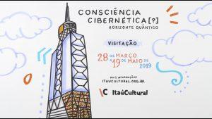Arte e Tecnologia são Tema da Exposição Consciência Cibernética