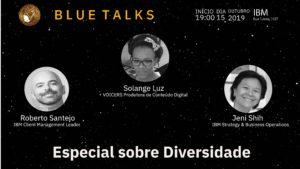 Bluetalks Especial: Semana da Diversidade