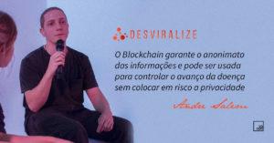 Desviralize: Blockchain no Controle do Avanço do Coronavírus