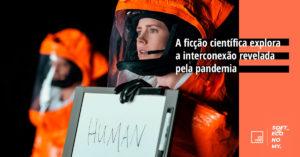 Ficção científica e a Pandemia