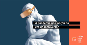 A pandemia nos lançou na era do metaverso?