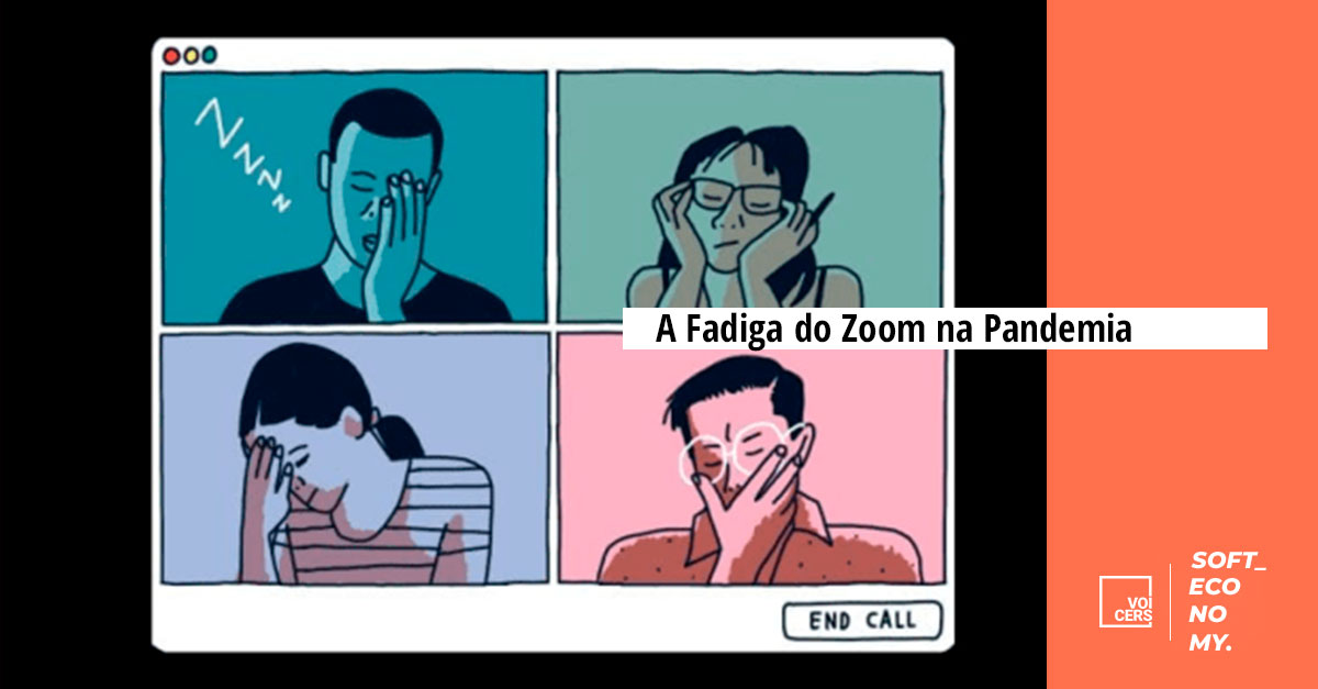 A 'Fadiga do Zoom' na Pandemia